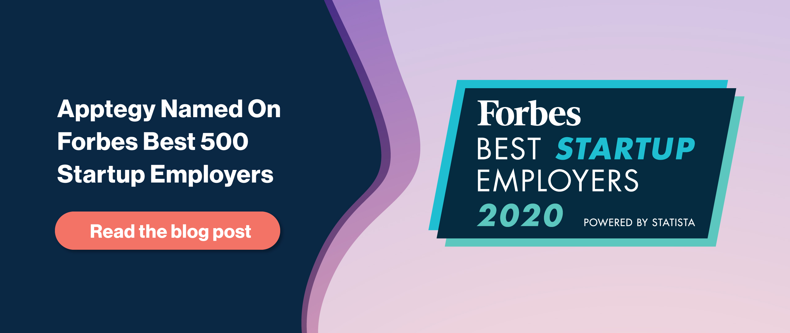 Forbes Best Startup Employers of 2020, Click to Read More